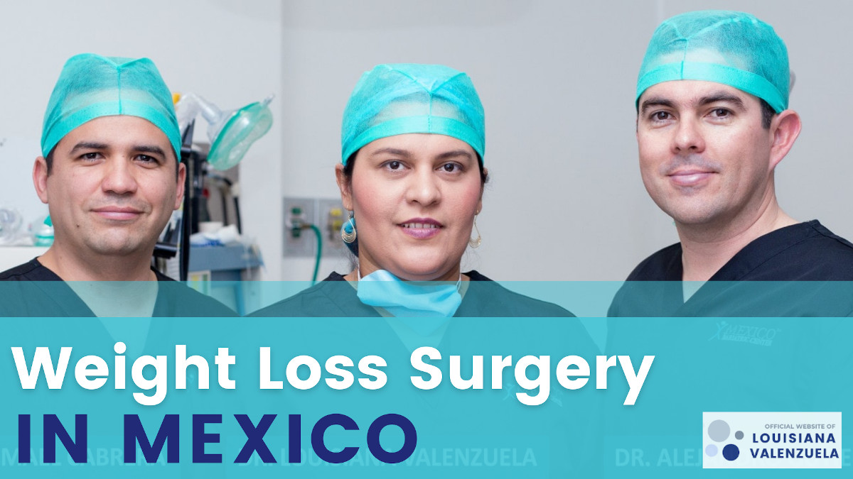 Weight Loss Surgery in Mexico