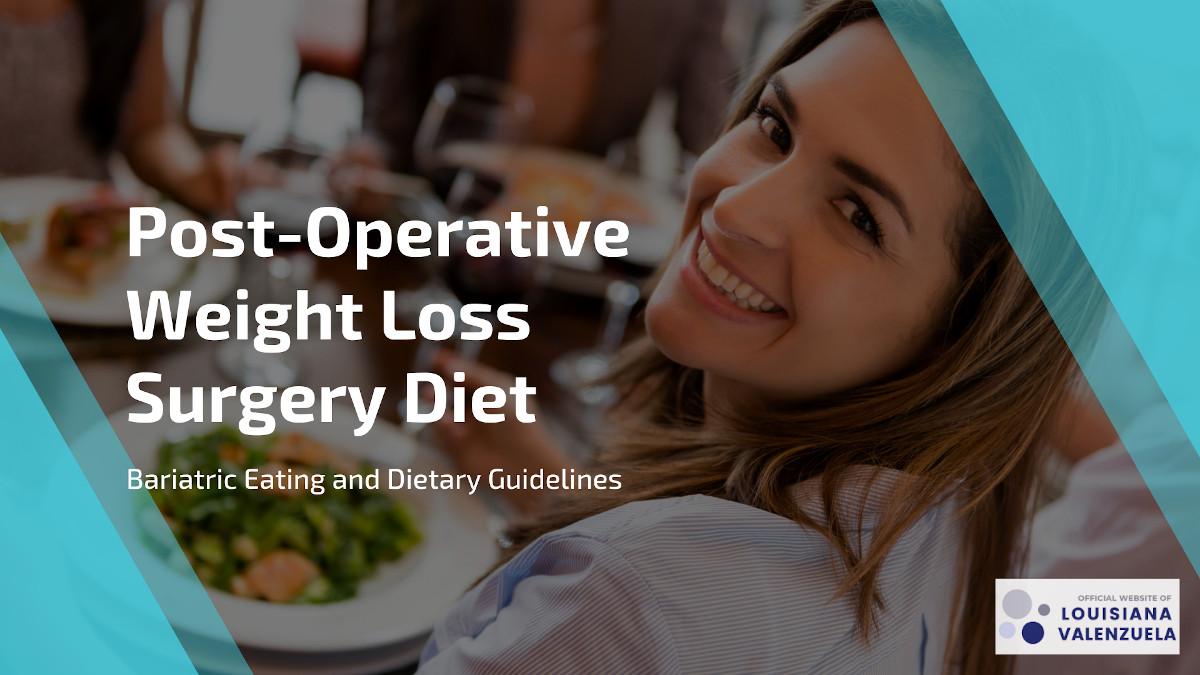 Post-operative weight loss surgery diet - Bariatric Diet Guidelines