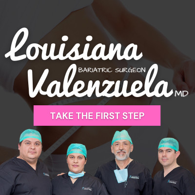 Take the First Step for Bariatric Surgery with Dr. Louisiana Valenzuela
